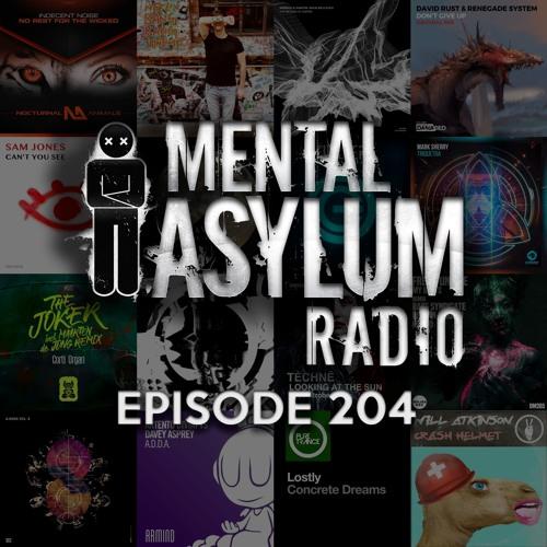 Indecent Noise - Mental Asylum Radio 204