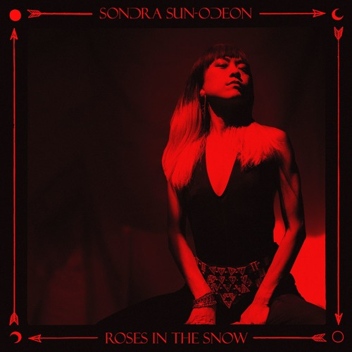 Sondra Sun-Odeon - Roses In The Snow