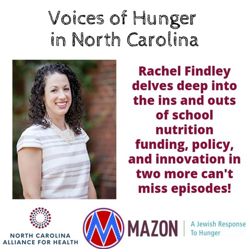 Voices of Hunger in North Carolina: The Ins and Outs of School Meals