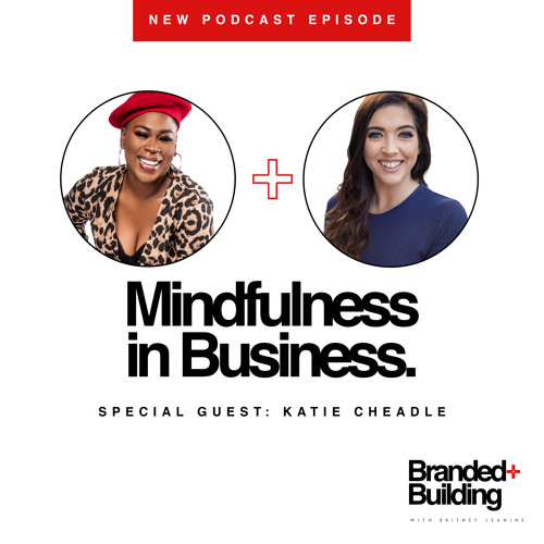 S2 E2: Mindfulness in Business.