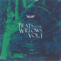Beats In The Willows Vol. 1
