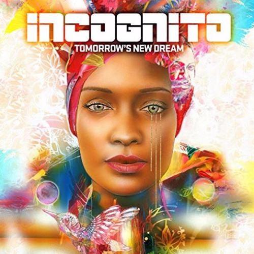 Incognito : Tomorrow's New Dream