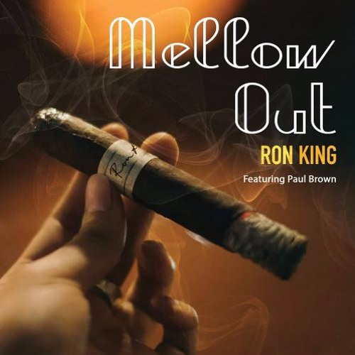 Ron King : Mellow Out