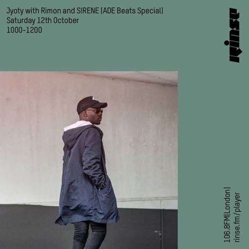 Jyoty with Rimon and S!RENE (Ade Beats Special) - 12 October 2019