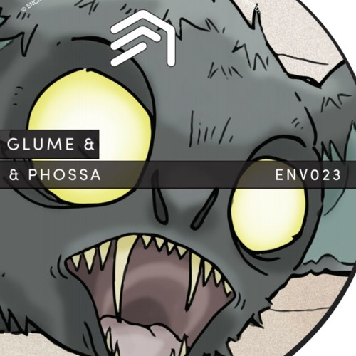 ENV023 - Glume & Phossa [OUT NOW]