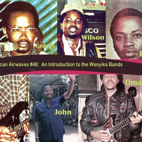 Episiode 48: Introduction To The Wanyika Bands