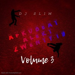 Afrobeat Alert 2wenty 19 Vol 3