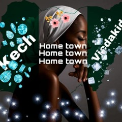 Vicdakid ft Kech - HOME TOWN