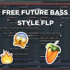 FREE Future Bass FLP    by STFN & XYX