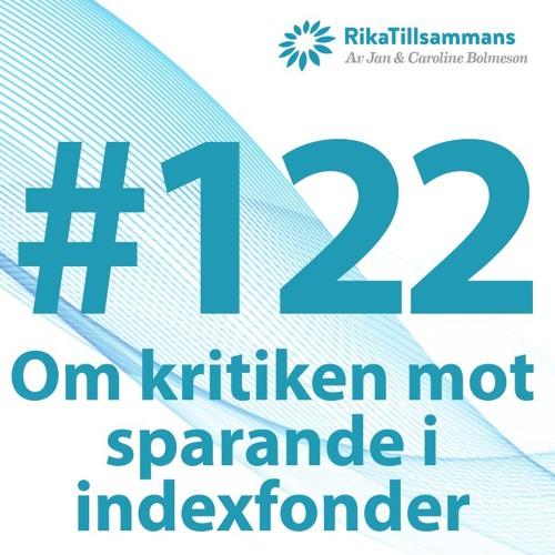#122 - Kritik mot sparande i indexfonder   Michael Burry från The Big Short sågar indexfonder