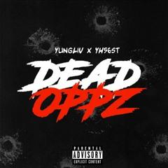 YungLiV ft YH56st - Dead Oppz (Official Audio)
