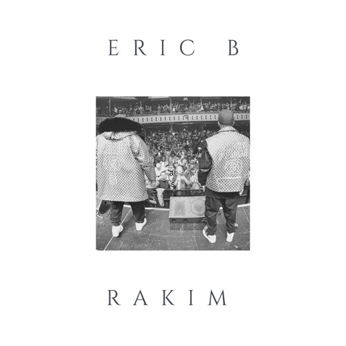 THE ERIC B & RAKIM MIX
