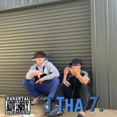 3 Tha 7 (Feat. Lil Cease)