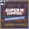 Download Mp3 SuperM - 'Jopping' Instrumental Remake