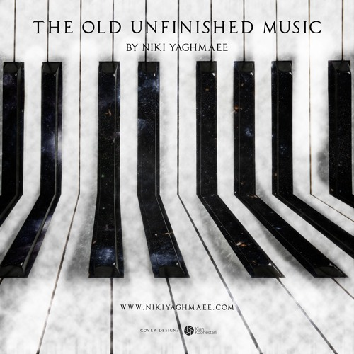The Old Unfinished Music