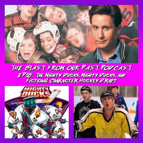 Episode 85: The Mighty Ducks / Fictional Hockey Draft