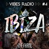 Ibiza Vibes (Vibes Radio Episode 4) mp3