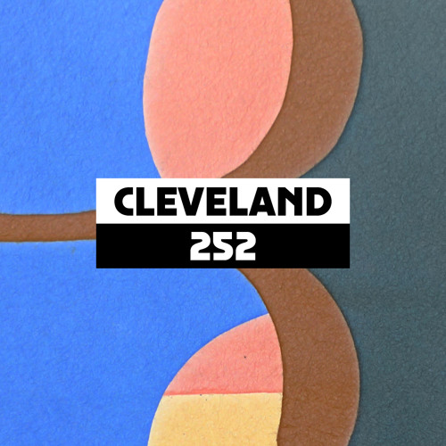 Dekmantel Podcast 252 - Cleveland