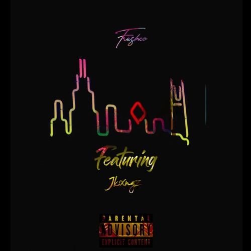Freshco featuring Jkxngz - My Town