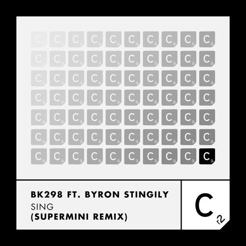 BK298 ft Byron Stingily - Sing (Supermini Remix)