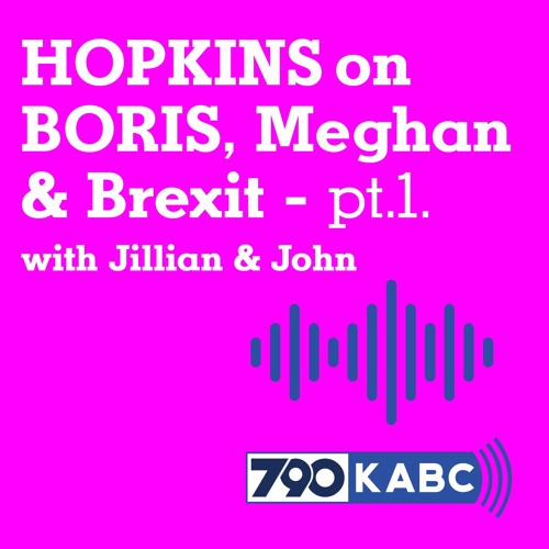 Boris, Meghan & Brexit: Part 1 with KABC