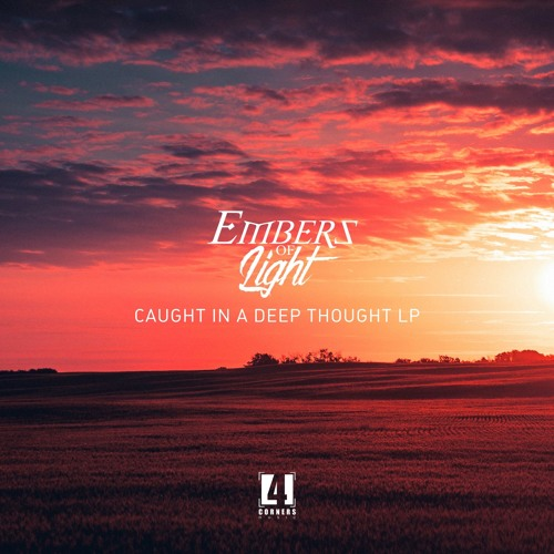 Embers Of Light - Wishing For Spring [Caught In A Deep Thought LP)