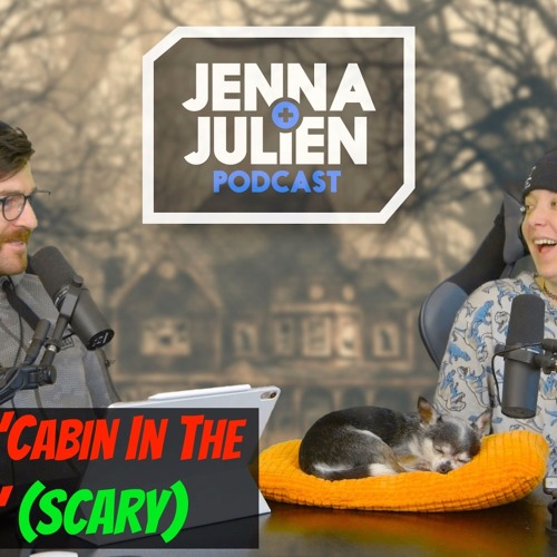 "Podcast #250 -  Reading ""Cabin in the Woods"" (Scary)"