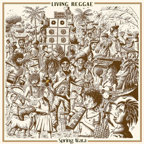 "Spring Wata & Rockers Disciples ""Living Reggae"" ( Blackboard Jungle )"