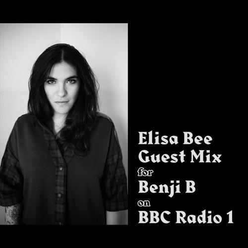 Elisa Bee Guest Mix for Benji B on BBC Radio 1