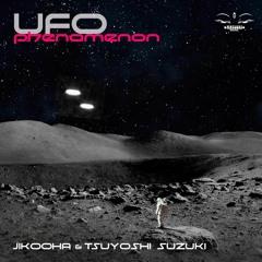 Jikooha & Tsuyoshi Suzuki / UFO Phenomenon 2019