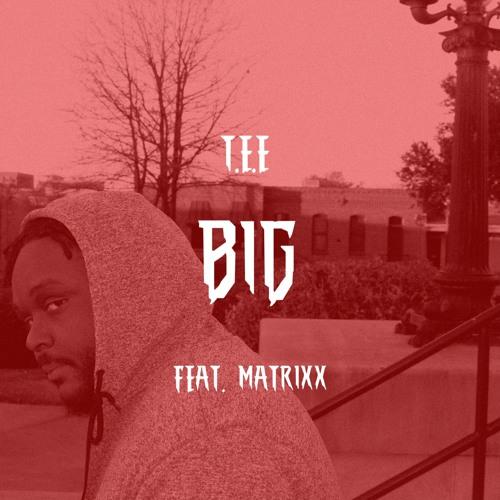 BIG   T-Mix (feat. Matrixx)