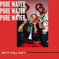 Pure Water (MXTT HXLL 'This Is How We Do It' Blend) Artwork