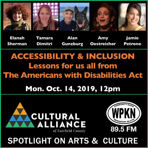 Spotlight On Arts & Culture | October 14, 2019 | Accessibility and Inclusion in the Arts