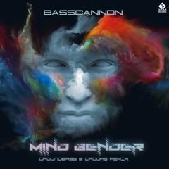 Basscannon - Mind Bender (GroundBass & Crooks Remix)
