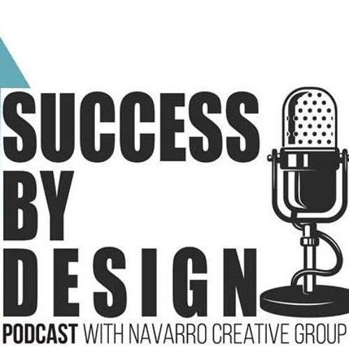 Success By Design - A Business Podcast