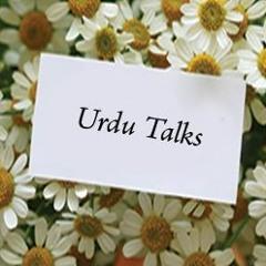 Urdu Talk: Dil Saaf kernay ka Pehla Qadam - Tawbah