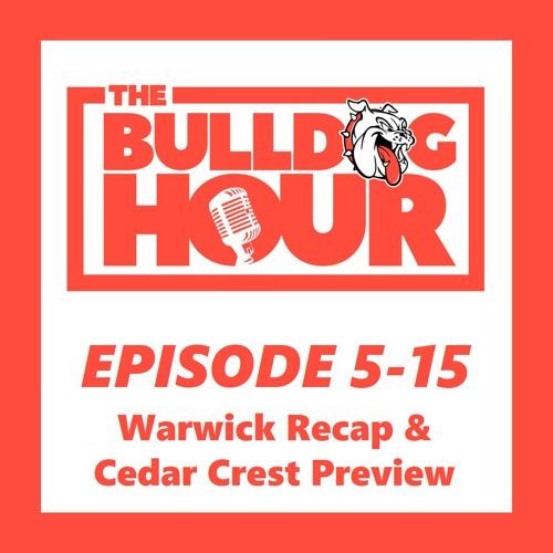 The Bulldog Hour, Episode 5-15: 2019 Game 8 Recap & Game 9 Preview