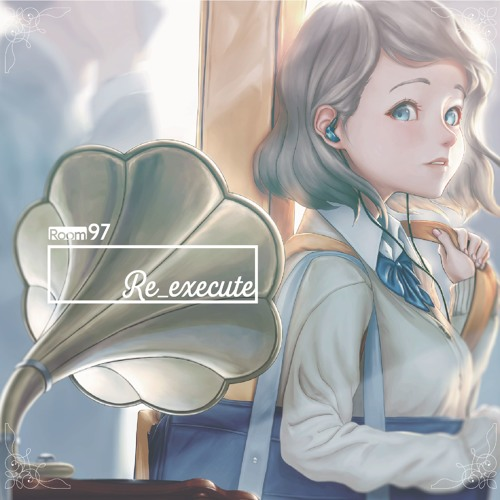 Room97『Re:execute』XFD