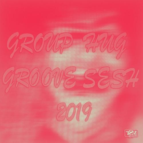 """Mixfile: DJ Group Hug - """"Group Hug Groove Sesh"""" Oct 2019"""