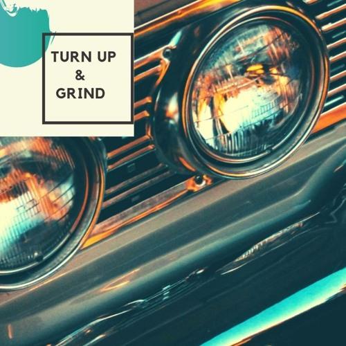 Turn Up & Grind.mp3