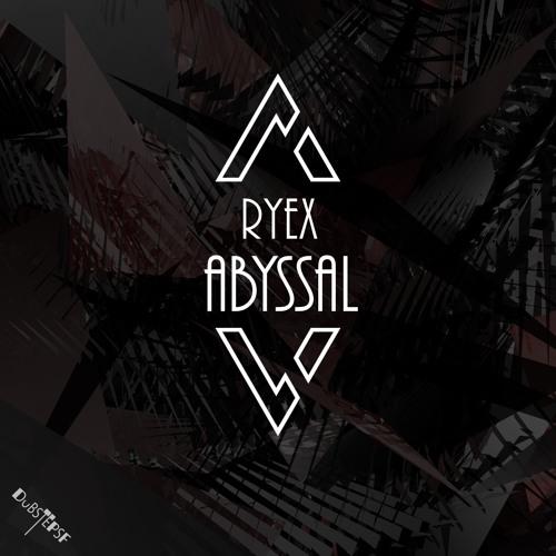 Ryex - Abyssal (dubstepSF132 - Dubstep SF)