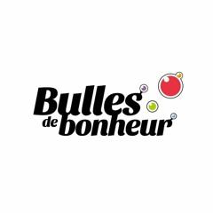 BULLES DE BONHEUR 27 - 15 10 19 - Communication Non Violente / Mariage / Sophrologie