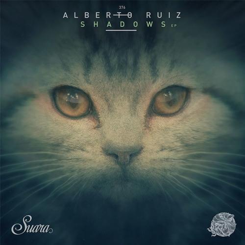 [SUARA376] Alberto Ruiz - Shadows EP