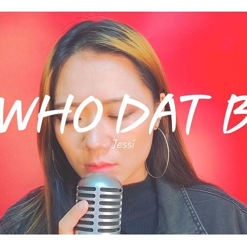 [신청곡] 제시(Jessi) - WHO DAT B (Cover By  배어리)