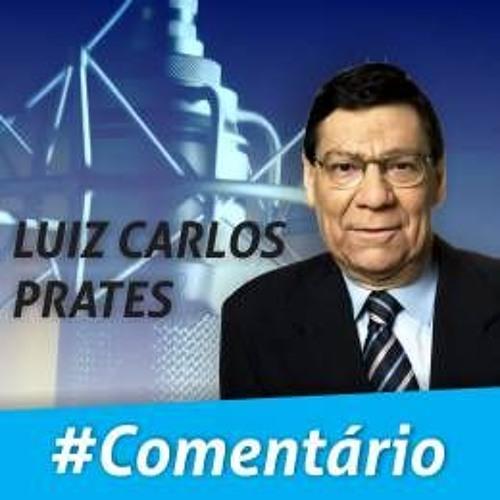 Comentário do Jornalista Luiz Carlos Prates