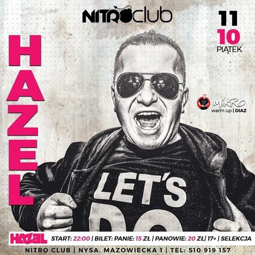 HAZEL  LIVE ON STAGE  (Nitro Club (Nysa) 11 - 10 - 2019