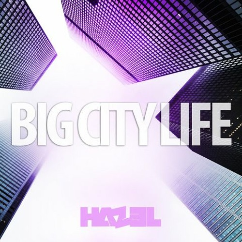 Big City Life (Original Mix)