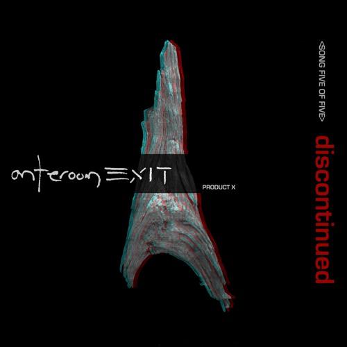 anteroom EXIT - discontinued