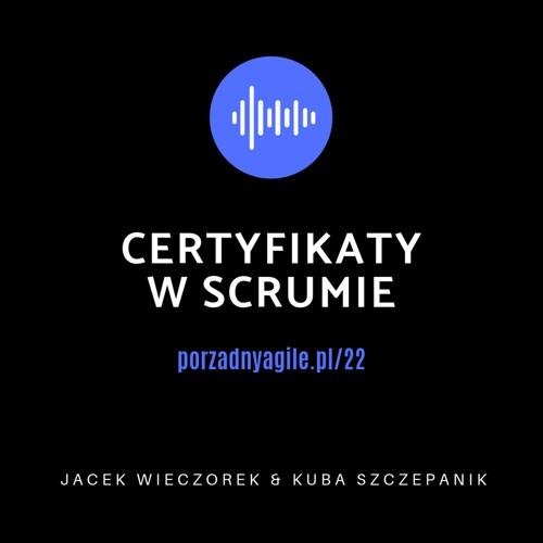 #022 - Certyfikaty w Scrumie