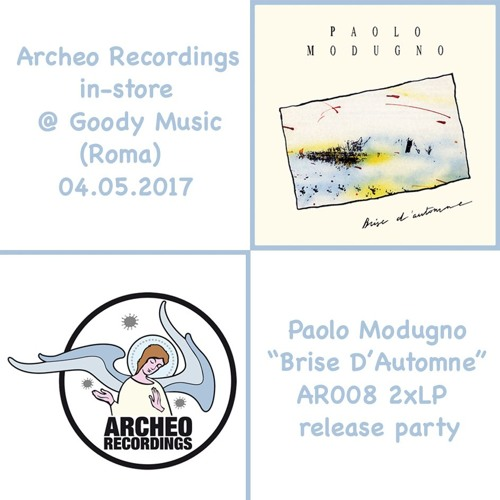 Archeo Recordings in-Store @ Goody Music Roma (I - 04.05.2017)